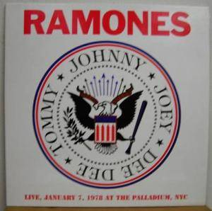 Ramones: Live, January 7, 1978 At The Palladium, NYC - Cover