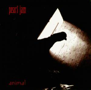 Pearl Jam: Animal - Cover
