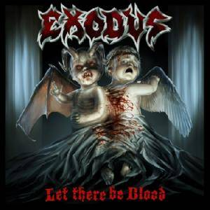Cover - Exodus: Let There Be Blood