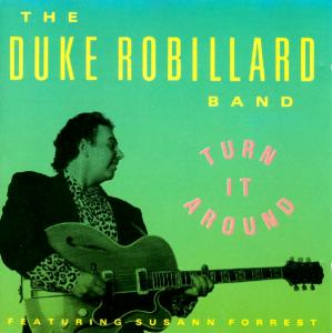 Duke Robillard Band, The: Turn It Around (1991) - Cover