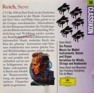 Cover - Steve Reich: Six Pianos / Music For Mallet Instruments, Voices And Organ / Variations For Winds, Strings And Keyboards
