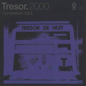 Cover - Aril Brikha: Tresor 2000 - Compilation Vol. 8