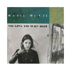 Cover - Maria McKee: You Gotta Sin To Get Saved