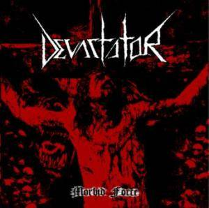 Devastator: Morbid Force - Cover