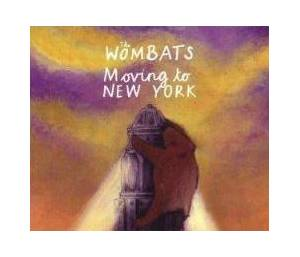 The Wombats: Moving To New York - Cover