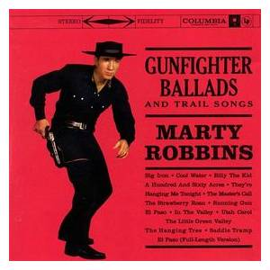 Marty Robbins: Gunfighter Ballads And Trail Songs - Cover