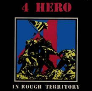 Cover - 4hero: In Rough Territory