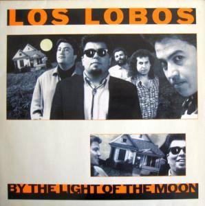 Cover - Los Lobos: By The Light Of The Moon