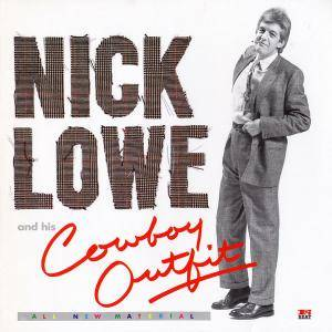 Nick Lowe And His Cowboy Outfit: Nick Lowe And His Cowboy Outfit - Cover