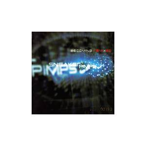 Cover - Sneaker Pimps: Becoming Remixed