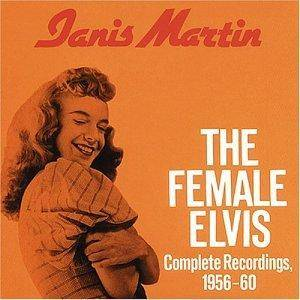 Cover - Janis Martin: Female Elvis - Complete Recordings, 1956-60, The