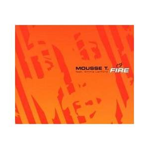 Cover - Mousse T. & Emma Lanford: Fire