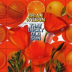 Cover - Brian Wilson: That Lucky Old Sun