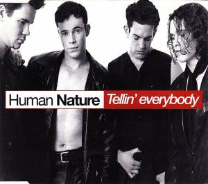 Cover - Human Nature: Tellin' Everybody