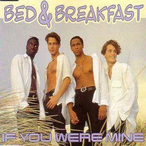 Cover - Bed & Breakfast: If You Were Mine