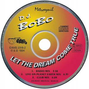 DJ BoBo: Let The Dream Come True (Single-CD) - Bild 4
