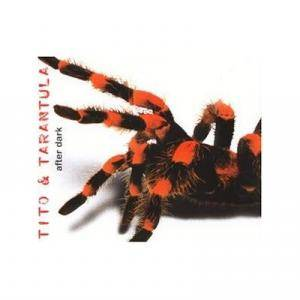 Cover - Tito & Tarantula: After Dark