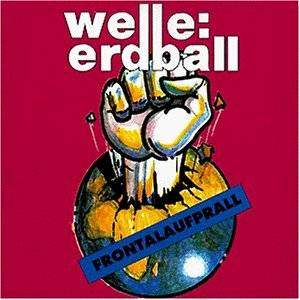Cover - Welle: Erdball: Frontalaufprall