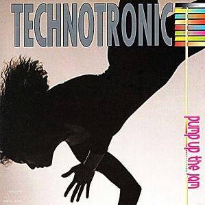 Technotronic: Pump Up The Jam - Cover