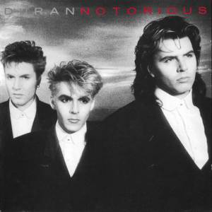 Duran Duran: Notorious - Cover