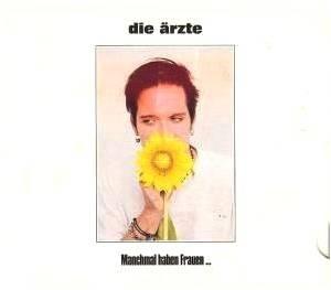 Die Ärzte: Manchmal Haben Frauen... (Single-CD) - Bild 1