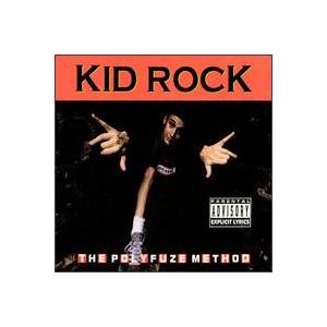 Cover - Kid Rock: Polyfuze Method, The