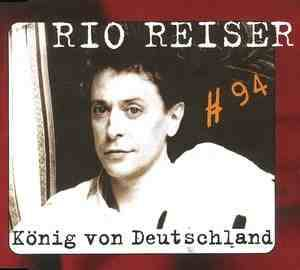 König Von Deutschland Rio Reiser
