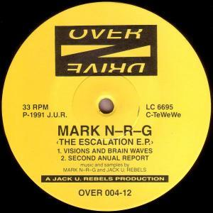 Mark N-R-G: Escalation E.P., The - Cover