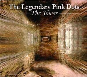 Cover - Legendary Pink Dots, The: Tower, The