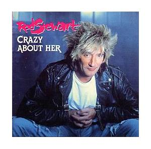 Rod Stewart: Crazy About Her - Cover