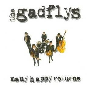 Cover - Gadflys, The: Many Happy Returns