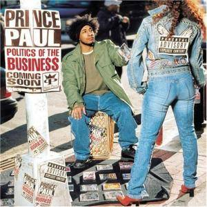 Prince Paul: Politics Of The Business - Cover