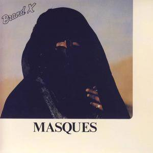 Brand X: Masques - Cover