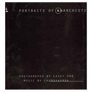 Cover - Chumbawamba: I - Portraits Of Anarchists