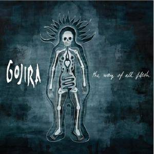 Gojira: The Way Of All Flesh (CD) - Bild 1