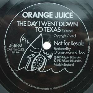 Cover - Orange Juice: Day I Went Down To Texas, The