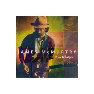 Cover - James McMurtry: It Had To Happen