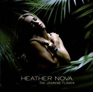 Cover - Heather Nova: Jasmine Flower, The