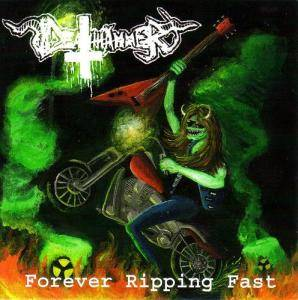 Deathhammer: Forever Ripping Fast - Cover