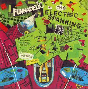 Funkadelic: Electric Spanking Of War Babies, The - Cover
