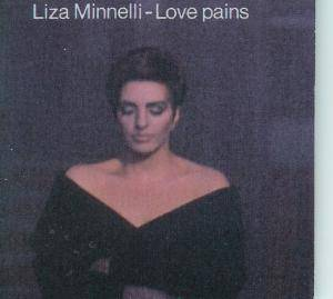 Liza Minnelli: Love Pains - Cover