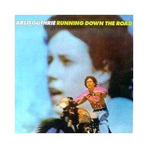 Cover - Arlo Guthrie: Running Down The Road