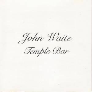 Cover - John Waite: Temple Bar