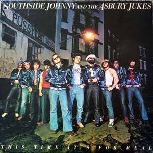 Southside Johnny & The Asbury Jukes: This Time It's For Real - Cover