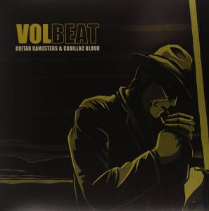 Volbeat: Guitar Gangsters & Cadillac Blood (LP) - Bild 1