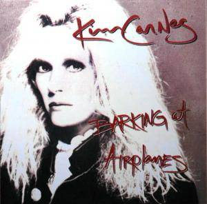 Kim Carnes: Barking At Airplanes - Cover