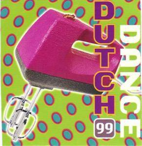 Dutch Rock & Pop Institute 1999 - Dutch Dance 99 - Cover