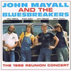 Cover - John Mayall & The Bluesbreakers: 1982 Reunion Concert, The