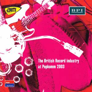 Cover - Cosmic Rocker: British Record Industry At Popkomm 2003, The