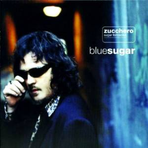 Zucchero: Blue Sugar - Cover